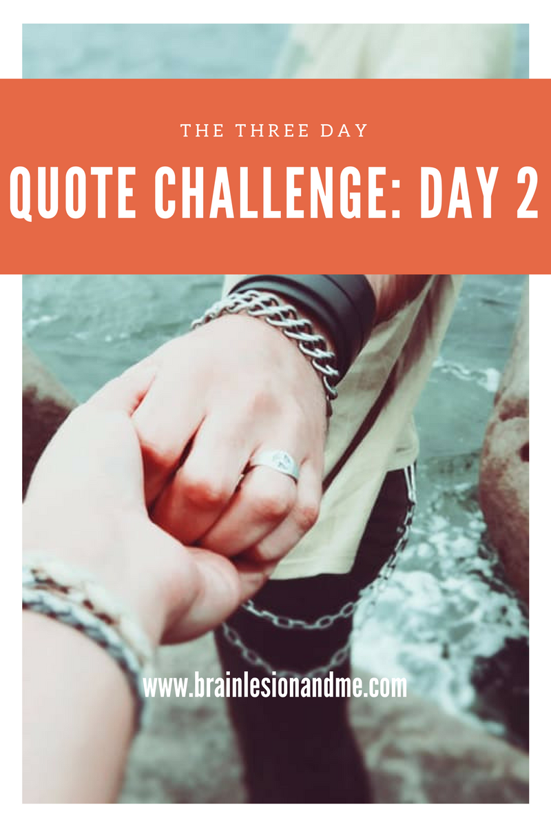 The Three Day Quote Challenge: Day 2